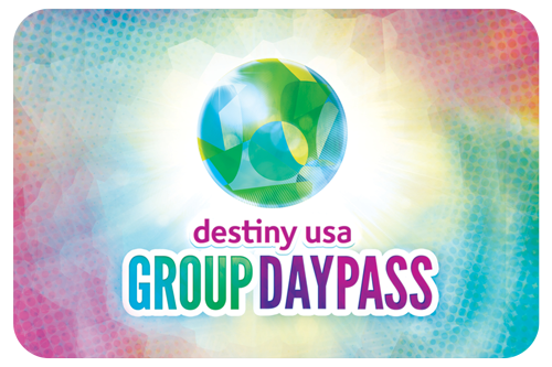 Destiny USA Group Day Pass