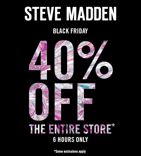 0d7a6912dff STEVE MADDEN BLACK FRIDAY - Destiny USA