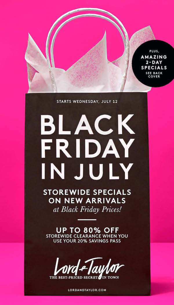 Black Friday in July at Lord & Taylor! - Destiny USA