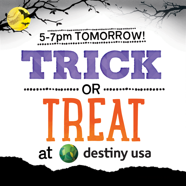 Trick or Treat this Halloween at Destiny USA - Destiny USA