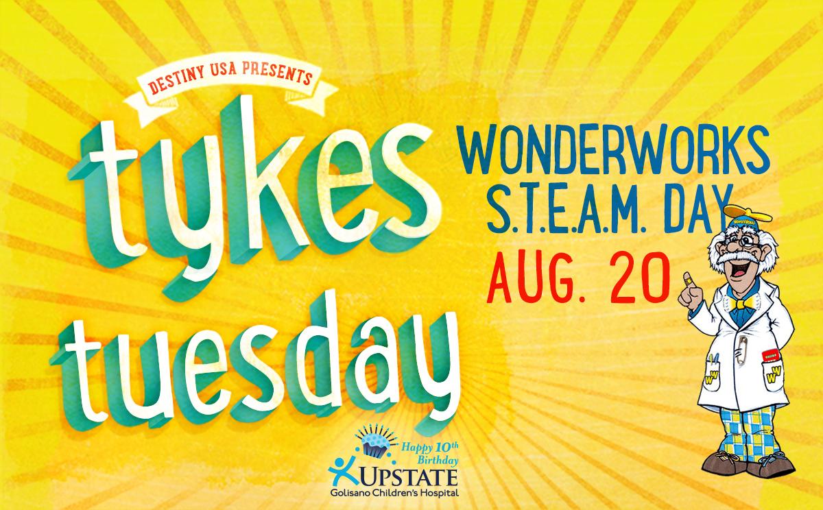Tykes Tuesday: WonderWorks S T E A M  Day - Destiny USA